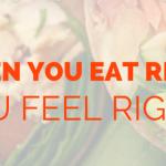 cuando comes bien te sientes bien