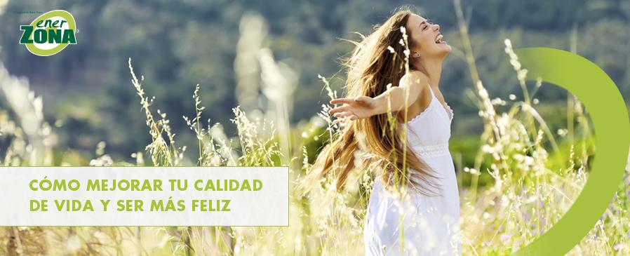 mejorar calidad de vida y ser feliz
